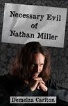 Necessary Evil of Nathan Miller (Nightmares Trilogy, #2)