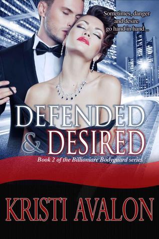 Defended & Desired (Billionaire Body...