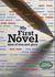 My First Novel by Alan  Watt