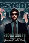 Spook Squad (PsyCop, #7)