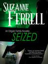 Seized (Edgars Family, #3)