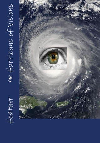 Hurricane of Visions