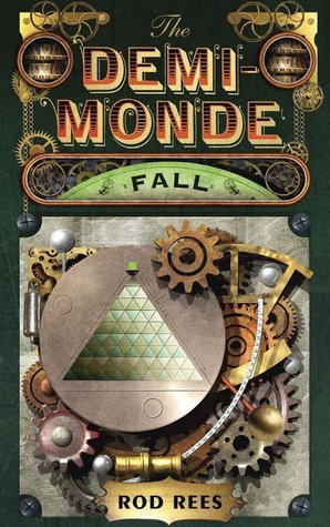Ebook The Demi-Monde: Fall by Rod Rees read!