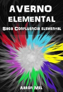 Averno Elemental (Confluencia Elemental, #2) por Aaron Mel