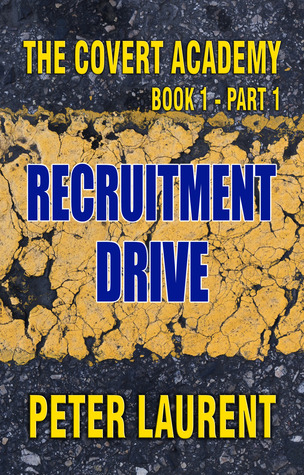 recruitment-drive-the-covert-academy-book-1-part-1