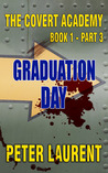 Graduation Day (The Covert Academy Book 1 Part 3)