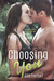 Choosing You (Jade, #1) by Allie Everhart