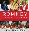 The Romney Family Table by Ann Romney