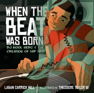 Hip hop books when the beat was born dj kool herc and the creation of hip hop fandeluxe Image collections