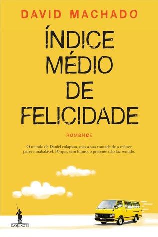 Ndice mdio de felicidade by david machado 18400612 fandeluxe Images