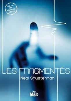 Les Fragmentés (Les Fragmentés #1)