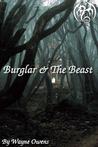 The Burglar and the Beast by Wayne  Owens