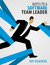 Notes to a Software Team Leader by Roy Osherove