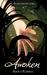 Awoken (Viridian Saga, #1)
