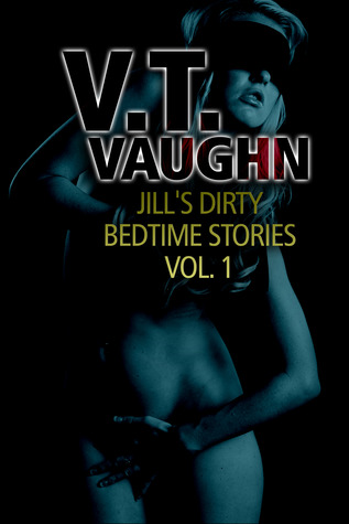 Jill's Dirty Bedtime Stories Vol. 1