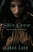 Shiv Crew (Rune Alexander, #1)