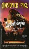 The Last Vampire: Collector's Edition Volume 1 (The Last Vampire, #1-3)