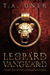 The Leopard Vanguard by T.A. Uner