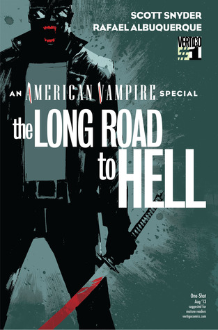 American Vampire: The Long Road To Hell