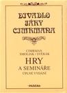 Hry a semináře by Jára Cimrman