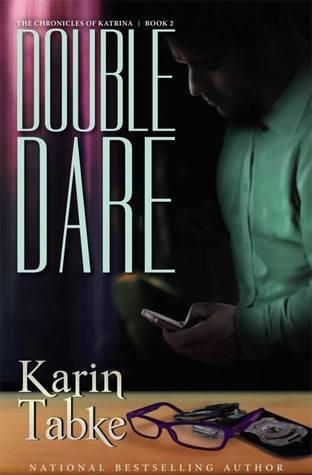 Double Dare (The Chronicles of Katrina, #2)