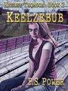 Keelzebub (Keeley Thomson, #2)