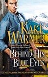 Behind His Blue Eyes (Heroes of Heartbreak Creek, #1)