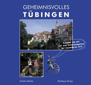 Geheimnisvolles Tübingen