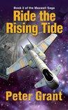 Ride the Rising Tide (The Maxwell Saga, #2)