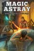 Magic Astray by Gregory L. Mahan