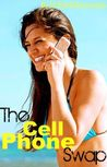 The Cell Phone Swap by Lindsey Summers
