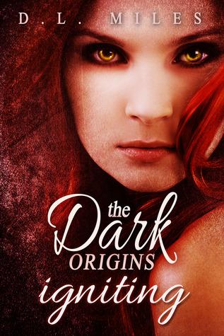 Igniting (The Dark Origins #2)