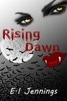 Rising Dawn (The Jessica Dawn Series, #1)