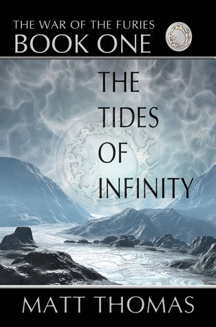 The Tides of Infinity (The War of the Furies #1)