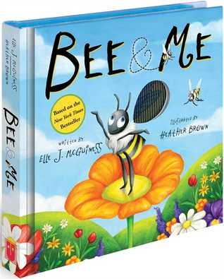 Bee  Me by Elle J. McGuiness