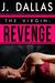 The Virgin Revenge (The Virgin, #1) by J. Dallas