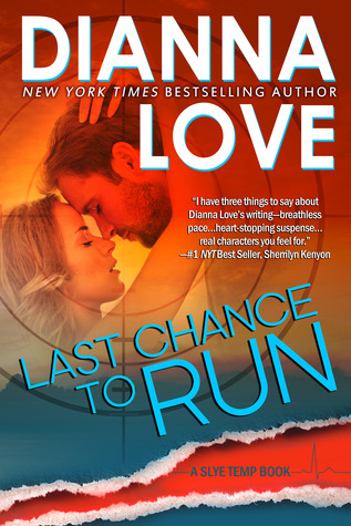 Last Chance to Run (Slye Temp 0.5) - Dianna Love