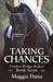 Taking Chances (Timber Ridge Riders, #7)