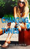 Changing Tunes (The Changing Series, #1)