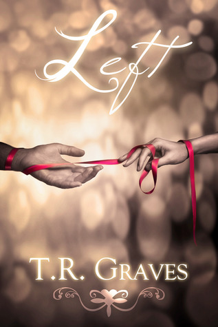 Left by T.R. Graves