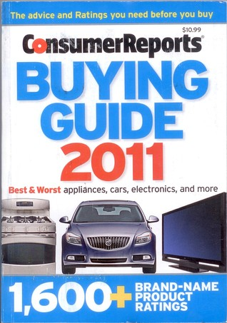 buying guide 2011 by consumer reports rh goodreads com 2015 New Car Buying Guide Consumer Reports Appliances