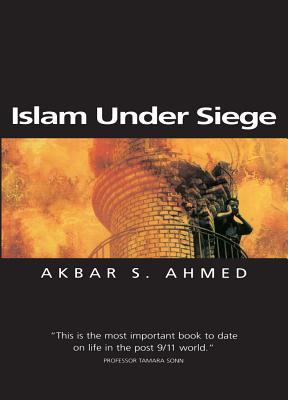 Islam Under Siege: Living Dangerously in a Post- Honor World (ePUB)