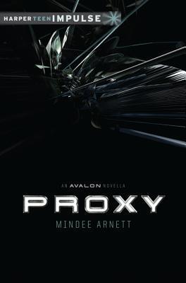 Proxy (Avalon, #0.5)