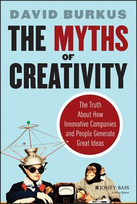 Image result for The Myths of Creativity – David Burkus