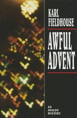 Awful Advent by Karl Fieldhouse