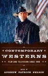 Contemporary Westerns: Film and Television Since 1990