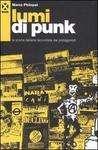 Lumi di punk: la scena italiana raccontata dai protagonisti
