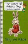 Taffy the Rabbit (The Diaries of Robin's Toys)