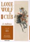 Lone Wolf & Cub, tome 11. Le talisman by Kazuo Koike