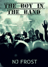 The Boy in the Band (The Boy in the Band, #1)